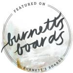 Featured on Burnett's Boards